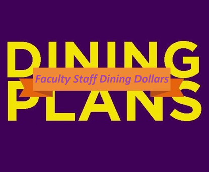 Faculty and Staff $300 + $45 Dining Dollar Bonus
